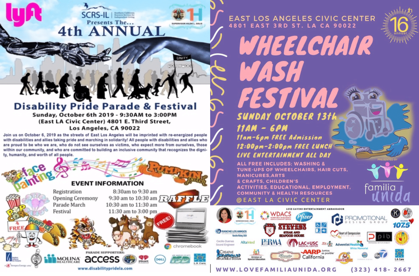 "Two fliers side by side. The first reads, ""4th Annual Disability Pride Parade & Festival. Sunday, October 6, 2019, 9:30am - 3pm, East LA Civic Center, 4801 E. 3rd Street, Los Angeles, CA 90022. The second reads, ""Wheelchair Wash Festival, Sunday, October 13, 2019, 11am - 6pm. Free admission. East Los Angeles Civic Center, 4801 East 3rd Street, Los Angeles, CA 90022."